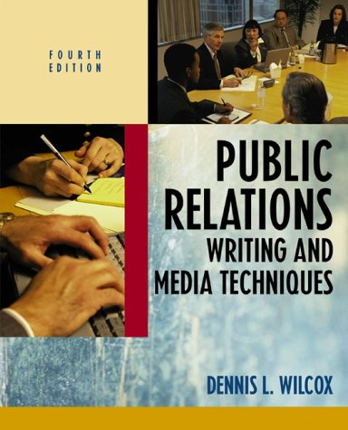 Public Relations Writing and Media Techniques (Subscription), 8th Edition